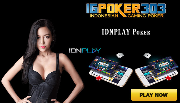 IDNPLAY Poker, Game Fairplay 100% Player vs Player